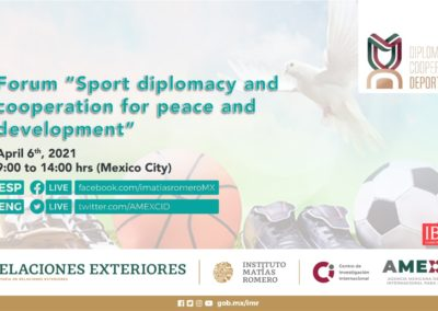 "Forum ""Diplomacy and sports cooperation in a world in turmoil"" organized by the Mexican Government"